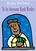 Bank Worker - Greeting Card